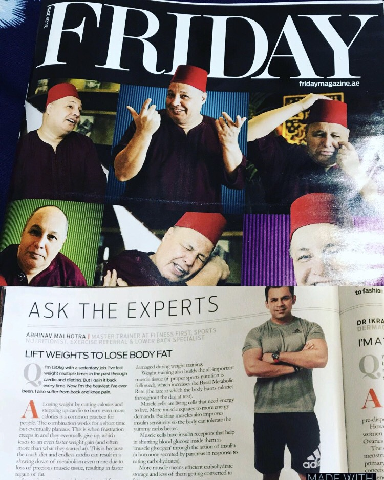 24th May 2019 Article in Friday Magazine by Gulf News Ask the Experts section Topic Best way to lose body fat by Top Fitness Trainer Abhinav Malhotra in Dubai