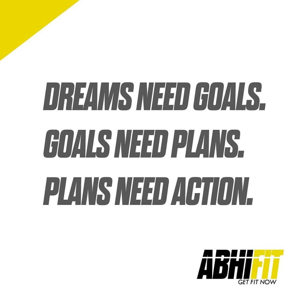 Dubai Personal Fitness Trainer Abhinav Malhotra Dream Need Goals Goals Need Plans Plans Need Action