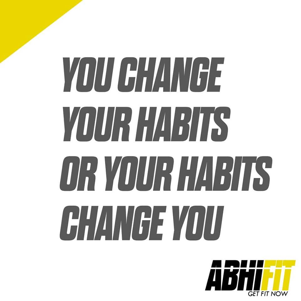 Dubai Top Personal Fitness Trainer Abhinav Malhotra You Change Your Habits or Your Habits Change You